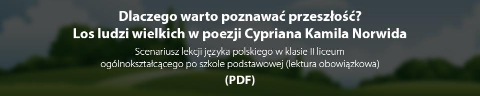 Pobierz plik: Scenariusz lekcji_Norwid_COŚ TY ATENOM.pdf