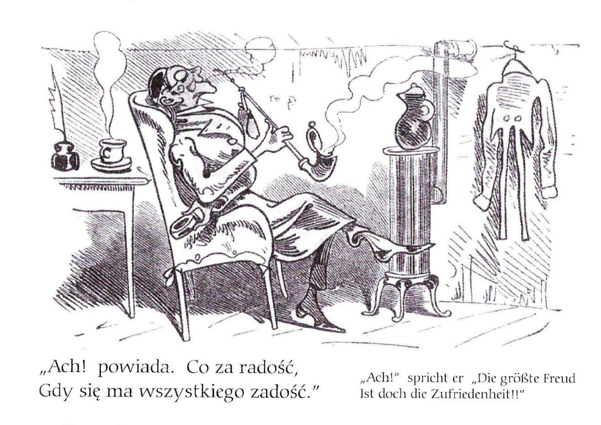 """czarnobiała ilustracja przedstawiająca starszego mężczyzną siedzącego wfotelu ipalącego fajke. Pod ilustracją znajduje się napis: """"Ach! powiada. Co za radosć, Gdy się ma wszystkiego zadość."""""""