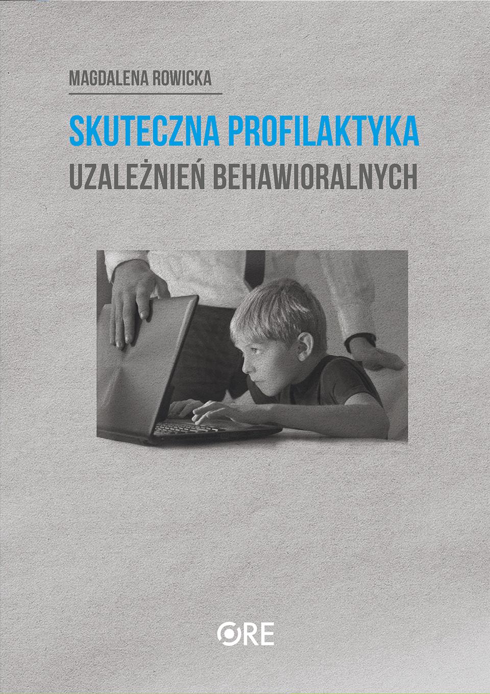 Pobierz plik: skuteczna-profilaktyka-uzaleznien-behawioralnych.pdf