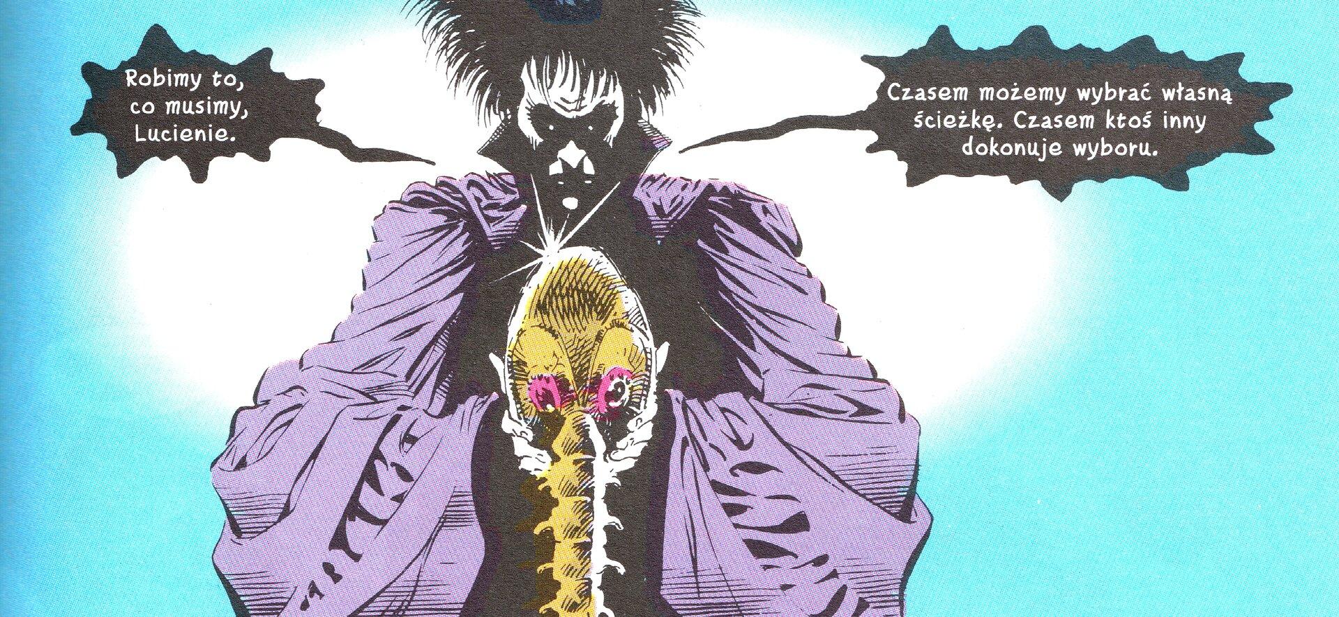 """Ilustracja przedstawia fragment komiksu """"Pora mgieł. Rozdział 6"""". Ukazuje mężczyznę obiałej twarzy trzymającego złotą czaszkę zfragmentem kręgosłupa. Bohater ubrany jest wfioletowy płaszcz zwysokim kołnierzem. Tło jest błękitne zbiałą poświatą znajdującą się za bohaterem. Na ilustracji znajdują się dwa dymki ztekstem. Pierwszy: Robimy to, co musimy, Lucienie. Drugi: Czasem możemy wybrać własną ścieżkę. Czasem ktoś inny dokonuje wyboru."""