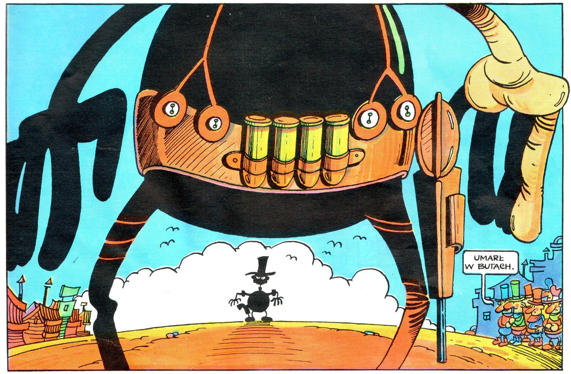 """Ilustracja przedstawia fragment komiksu Tadeusza Baranowskiego """"Skąd się bierze woda sodowa. Inie tylko"""". Jest to pojedynek dwóch kowbojów. Kadr ukazuje zbliżenie na pas znabojami, kaburę zrewolwerem iszeroko rozstawionymi rękoma. Woddali znajduje się kontur drugiej postaci wtakiej samej pozie. Zprawej strony stoi grupa osób komentujących wydarzenie. Wśród nich pojawia się dymek ze słowami: Umarł wbutach."""