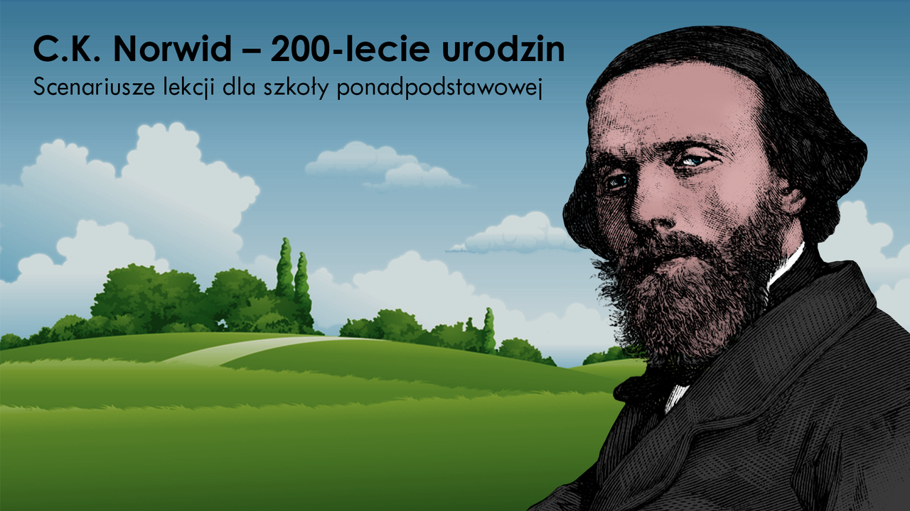 Ilustracja przedstawiająca okładkę aktualności C.K. Norwid – 200-lecie urodzin. Scenariusze lekcji dla szkoły ponadpodstawowej