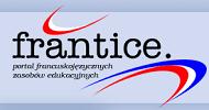 Frantice - serwis zawierający pomoce dydaktyczne dla nauczycieli języka francuskiego